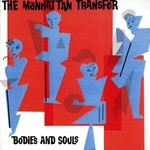 The Manhattan Transfer, Bodies And Souls