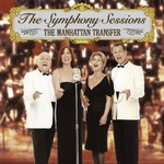 The Manhattan Transfer, The Symphony Sessions
