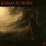 Karma to Burn, V