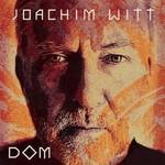Joachim Witt, DOM