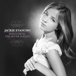 Jackie Evancho, Songs From The Silver Screen