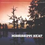 Mississippi Heat, Glad You're Mine