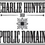 Charlie Hunter, Public Domain