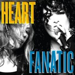 Heart, Fanatic mp3