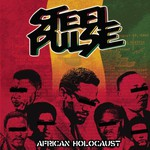 Steel Pulse, African Holocaust