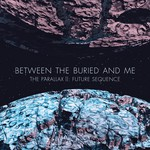 Between the Buried and Me, The Parallax II: Future Sequence