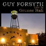 Guy Forsyth, Live at Gruene Hall