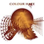 Colour Haze, She Said