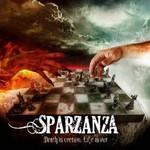 Sparzanza, Death Is Certain, Life Is Not