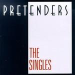 The Pretenders, The Singles