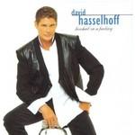 David Hasselhoff, Hooked On A Feeling