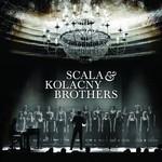 Scala & Kolacny Brothers, Scala & Kolacny Brothers