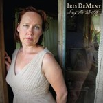 Iris DeMent, Sing the Delta