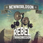 Newworldson, Rebel Transmission