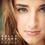 Holly Starr, Focus