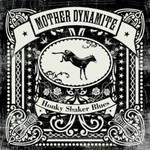 Mother Dynamite, Honky Shaker Blues