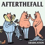 After the Fall, Eradication