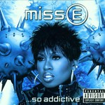 Missy Elliott, Miss E ...So Addictive mp3