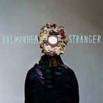 Balmorhea, Stranger