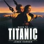 James Horner, Back To Titanic