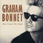 Graham Bonnet, Here Comes The Night