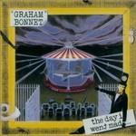 Graham Bonnet, The Day I Went Mad...