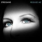 Barbra Streisand, Release Me