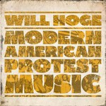 Will Hoge, Modern American Protest Music