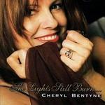 Cheryl Bentyne, The Lights Still Burn....