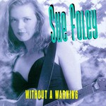 Sue Foley, Without A Warning