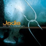Jadis, See Right Through You