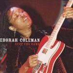 Deborah Coleman, Stop the Game
