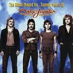 Duke Jupiter, The Band Played On ... Twenty Years Of Duke Jupiter