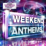 Various Artists, Weekend Anthems 2012 mp3