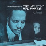 Bud Powell, The Scene Changes