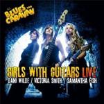 Dani Wilde / Victoria Smith / Samantha Fish, Girls With Guitars Live