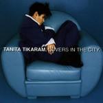 Tanita Tikaram, Lovers in the City