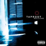 Taproot, Welcome