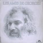 Georges Moustaki, Les Amis De Georges