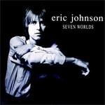 Eric Johnson, Seven Worlds