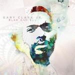 Gary Clark, Jr., Blak And Blu mp3