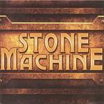 Stone Machine, Stone Machine