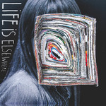 Little Comets, Life Is Elsewhere