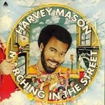 Harvey Mason, Marching In The Street mp3