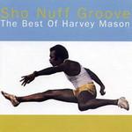 Harvey Mason, Sho Nuff Groove: The Best Of Harvey Mason