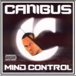Canibus, Mind Control