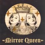 Mirror Queen, From Earth Below