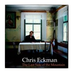 Chris Eckman, The Last Side of the Mountain
