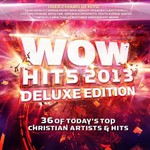 Various Artists, WOW Hits 2013 (Deluxe Edition) mp3