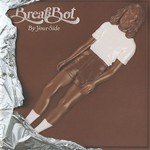 Breakbot, By Your Side